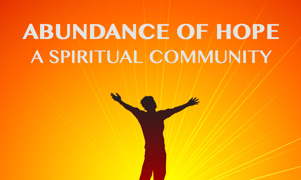 """Abundance of Hope"" Metaphysical Study Group"